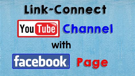 How to Link Connect YouTube Channel With Your Facebook