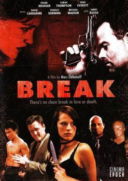Break (film) - Wikipedia