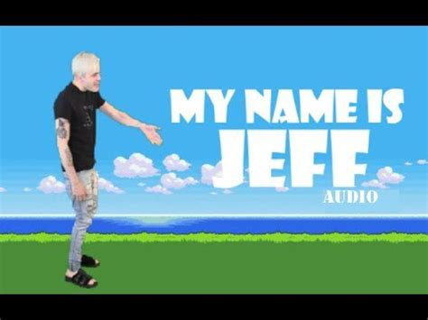 PEWDIEPIE - MY NAME IS JEFF (AUDIO) - YouTube