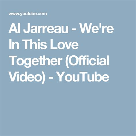 Al Jarreau - We're In This Love Together (Official Video